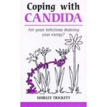 Coping with Candida by Shirley Trickett, 9781847090126