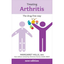 Treating Arthritis: The Drug Free Way by Margaret Hills, 9781847092373