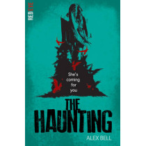 The Haunting by Alex Bell, 9781847154583