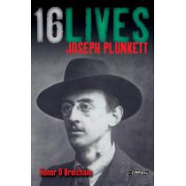 Joseph Plunkett: 16Lives by Honor O Brolchain, 9781847172693