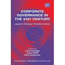 Corporate Governance in the 21st Century: Japan's Gradual Transformation by Luke Nottage, 9781847209238