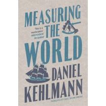 Measuring the World by Daniel Kehlmann, 9781847241146