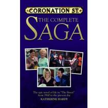 Coronation Street: The Complete Saga by Katherine Hardy, 9781847326065