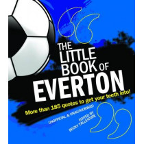 The Little Book of Everton by Becky Tallentire, 9781847326829