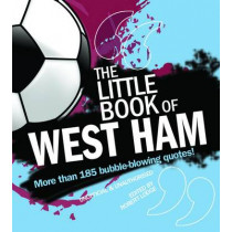 The Little Book of West Ham by Robert Lodge, 9781847326874