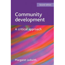 Community development: A critical approach by Margaret Ledwith, 9781847426468