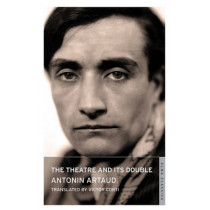 The Theatre and its Double by Antonin Artaud, 9781847493323