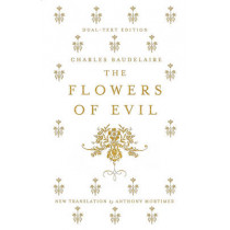 The Flowers of Evil by Charles Baudelaire, 9781847495747