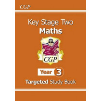 KS2 Maths Targeted Study Book - Year 3 by CGP Books, 9781847621900