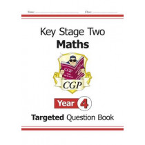 KS2 Maths Targeted Question Book - Year 4 by CGP Books, 9781847622129