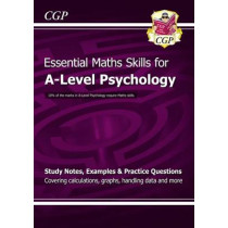 A-Level Psychology: Essential Maths Skills by CGP Books, 9781847623249
