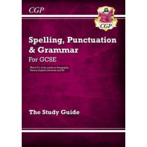 Spelling, Punctuation and Grammar for Grade 9-1 GCSE Study Guide by CGP Books, 9781847628916