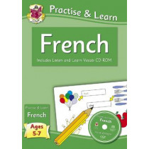 Practise & learn activity books with vocab CD-Rom: French ages 5-7, 9781847629852