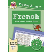 New Practise & Learn: French for Ages 7-9 - with vocab CD-ROM, 9781847629869