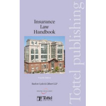 Insurance Law Handbook by Lyde Gilbert Barlow, 9781847660930
