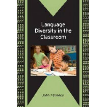 Language Diversity in the Classroom by John Edwards, 9781847692269