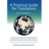 A Practical Guide for Translators by Geoffrey Samuelsson-Brown, 9781847692597