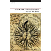 Cartographer Tries to Map a Way to Zion by Kei Miller, 9781847772671