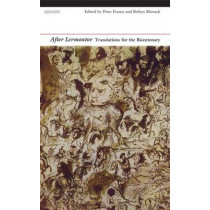 After Lermontov: Translations for the Bicentenary by Mikhail Lermontov, 9781847772756