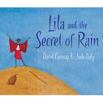 Lila and the Secret of Rain by David Conway, 9781847800350