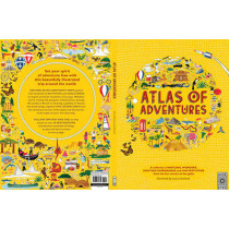 Atlas of Adventures: A collection of natural wonders, exciting experiences and fun festivities from the four corners of the globe. by Lucy Letherland, 9781847805850