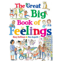 The Great Big Book of Feelings by Mary Hoffman, 9781847807588