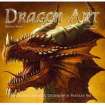 Dragon Art: Inspiration, Impact & Technique in Fantasy Art by John Howe, 9781847863003