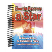 How To Become A Star: 12 Simple Steps to Celebrity & Fame by Nadia Cohen, 9781847865250