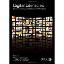 Digital Literacies: Social Learning and Classroom Practices by Victoria Carrington, 9781847870377