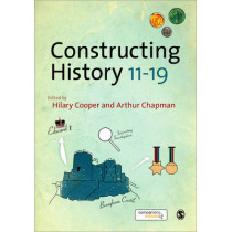 Constructing History 11-19 by Hilary Cooper, 9781847871886