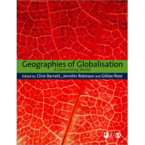 Geographies of Globalisation: A Demanding World by Clive Barnett, 9781847874719