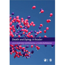 Death and Dying: A Reader by Sarah Earle, 9781847875105