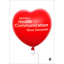 Working on Health Communication by Nova Corcoran, 9781847879233