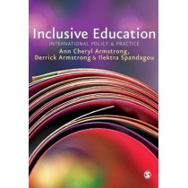 Inclusive Education: International Policy & Practice by Ann Cheryl Armstrong, 9781847879417