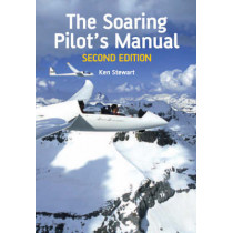 The Soaring Pilot's Manual: Second Edition by Ken Stewart, 9781847970442