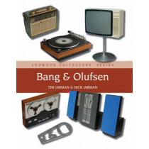 Bang & Olufsen by Tim Jarman, 9781847970688