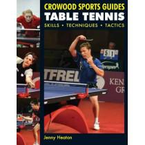 Table Tennis: Skills * Techniques * Tactics by Jenny Heaton, 9781847970909
