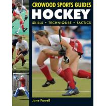 Hockey: Skills. Techniques. Tactics by Jane Powell, 9781847971227