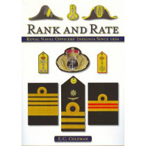 Rank and Rate: Royal Naval Officers' Insignia Since 1856 by E. C. Coleman, 9781847971388