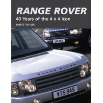 Range Rover: 40 Years of the 4x4 icon by James Taylor, 9781847971845