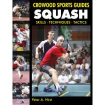 Squash: Skills- Techniques- Tactics by Peter A. Hirst, 9781847972569