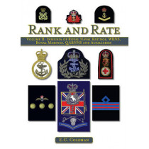Volume II: Insignia of Royal Naval Ratings, WRNS, Royal Marines, QARNNS and Auxiliaries Rank and Rate by E. C. Coleman, 9781847973085