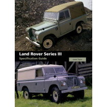 Land Rover Series III Specification Guide by James Taylor, 9781847973207