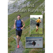 Trail and Mountain Running by Sarah Rowell, 9781847974556