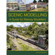 Scenic Modelling: A Guide for Railway Modellers by John de Frayssinet, 9781847974570