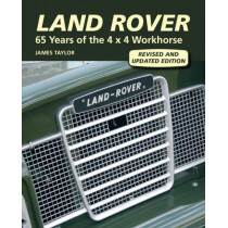 Land Rover: 65 Years of the 4 x 4 Workhorse by James Taylor, 9781847974594