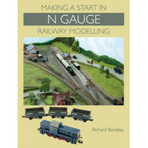 Making a Start in N Gauge Railway Modelling by Richard Bardsley, 9781847975560
