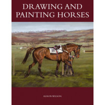 Drawing and Painting Horses by Alison Wilson, 9781847975997