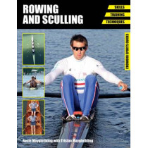 Rowing and Sculling: Skills. Training. Techniques by Rosie Mayglothling, 9781847977465