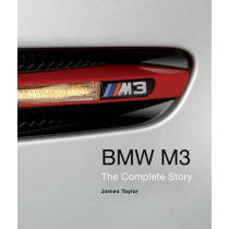 BMW M3: The Complete Story by James Taylor, 9781847977724